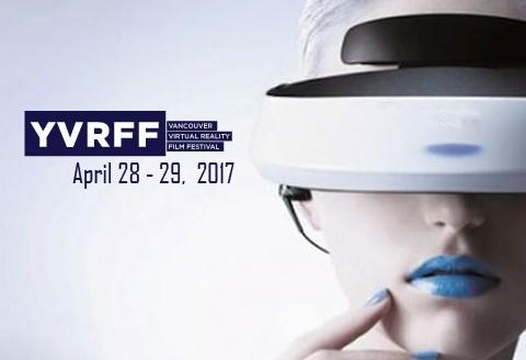 YVRFF – Vancouver Virtual Reality Film Festival