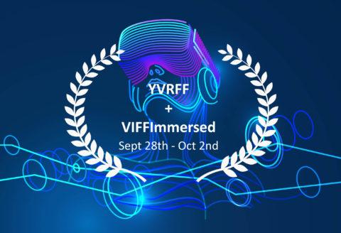 YVRFF + VIFFImmersed 2019
